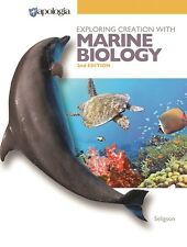 Apologia - Exploring Creation with Marine Biology 2nd Ed. Hardcover Textbook NEW
