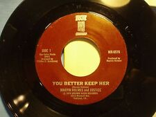 Marvin Holmes & Justice: You Better Keep Her / Kwami  [new Unplayed Copy]