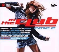 In The Club 2012.2 - Viva presents... -  61 Tracks - 3 CDs - 2012 - NEU