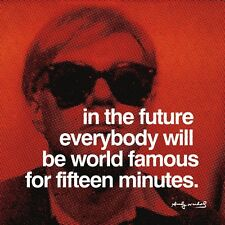 ANDY WARHOL In The Future Everybody will be World Famous ART PRINT POSTER 11x14