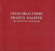 Giancarlo CERRI Franco DALEFFE. Due aspetti del naturalismo. Catalogo di mostra