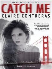 Catch Me by Claire Contreras (2015, MP3 CD, Unabridged)