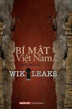 Bi Mat Viet Nam Qua Ho So Wikileaks Tap 1 Volume 1 Vietnamese Edition