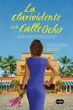 La clarividente de la Calle Ocho (Spanish Edition)-ExLibrary