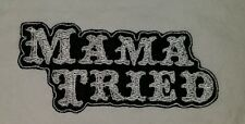 MAMA TRIED MOTORCYCLE BIKER EMBROIDERED VEST PATCH IRON ON