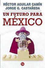 Un futuro para México (Ensayo (Punto de Lectura)) (Spanish Edition)-ExLibrary