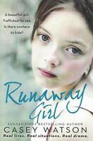 Runaway Girl by Casey Watson NEW