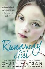Runaway Girl by Casey Watson NEW