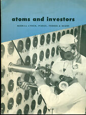 ATOMS AND INVESTORS (1955) Merrill Lynch illustrated magazine for atomic energy