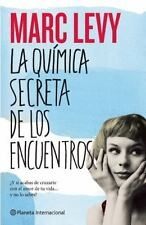 La quimica secreta de los encuentros (Spanish Edition)-ExLibrary