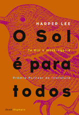 Livro O Sol E Para Todos (To Kill a Mockingbird) é Harper Lee Portuguese Novo!
