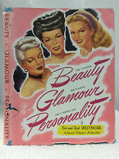 BEAUTY, GLAMOUR AND PERSONALITY - Westmore 1947 HOLLYWOOD ACTRESSES