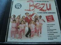 "RARE! CD ""LE GRAND SHOW DE BEZU"" 14 TITRES ET REPRISES / 1993"