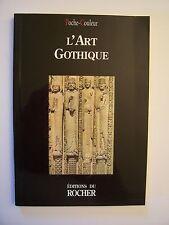 L'Art Gothique / éd. du Rocher ( N° 53 de la collection : Poche Couleur ) - 2000