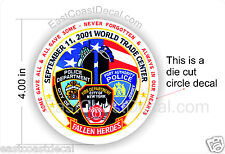 WTC 4 inch Fallen Heroes POLICE & FIRE 9-11 WTC 9/11 Badge - 1 Circle Decal -NEW