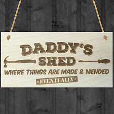 Daddys Shed Fixed Eventually Novelty Wooden Hanging Plaque Fathers Day Gift Sign