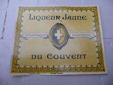 étiquette ancienne LIQUEUR JAUNE DU COUVENT