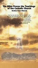 Bible Proves Teachings of the Catholic Church versus Sola Scriptura, Bible Alone