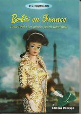 """Livre de collectionneur poupées Barbie: """" Barbie en France """" 1963-1969"""