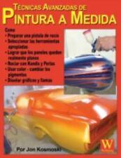 Tecnicas Avanzadas de Pintura A Medida by Jon Kosmoski (2006, Paperback)