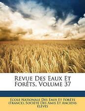 USED (LN) Revue Des Eaux Et Forêts, Volume 37 (French Edition)