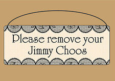 Remove your Jimmy Choos Plaque Shoes Sign Metal Can be personalised