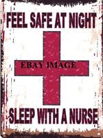 SLEEP WITH A NURSE METAL SIGN RETRO VINTAGE STYLE SMALL