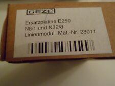 GEZE Ersatzplatine E250 N8/1 und N32/8 Linienmodul Mat.-Nr.28011 *1 Stück**Neu*