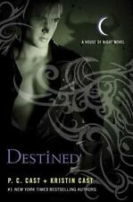 House of Night #9: Destined by P. C. Cast and Kristin Cast (2011, Hardcover)