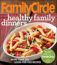 USED (VG) Family Circle Healthy Family Dinners by Family Circle Editors