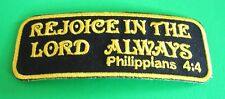 REJOICE IN THE LORD ALWAYS PHILIPPIANS 4:4 RELIGIOUS CHRISTIAN IRON ON PATCH