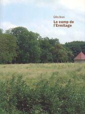 LE CAMP DE L'ERMITAGE PAR GILLES BRUNI ÉDITIONS ZÉDÉLÉ ET LA POMME À TOUT FAIRE