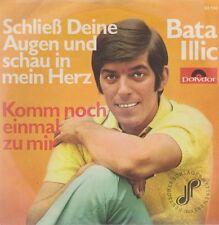 """7"""" Bata Illic Schließ Deine Augen und schau in mein Herz Polydor 53 134"""