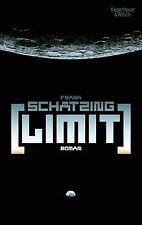 Limit: Roman von Schätzing, Frank   Buch   Zustand gut