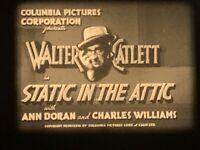 STATIC IN THE ATTIC 16mm film. Walter Catlett Columbia Short Subject