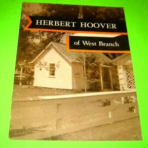 1957 HERBERT HOOVER OF WEST BRANCH magazine with photos