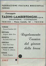 FIB Torino - Regolamento Tecnico del Giuoco delle Bocce 1947 Tadini Lambertenghi