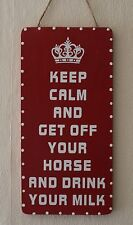 Hand-crafted Wooden Bathroom Sign KEEP CALM AND GET OFF YOUR HORSE