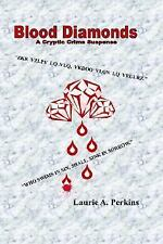 Blood Diamonds A Cryptic Crime Suspense