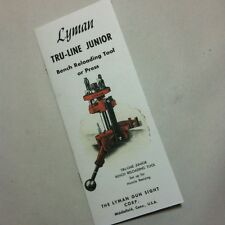 LYMAN TRU-LINE JUNIOR RELOADING PRESS USER MANUAL INSTRUCTIONS OPERATORS DIES JR