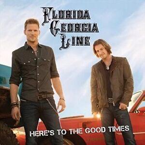 Florida Georgia Line - Here's to the Good Times (2013)