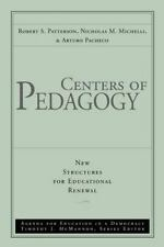 Centers of Pedagogy (Agenda for Education in a Democracy, Vol 2)