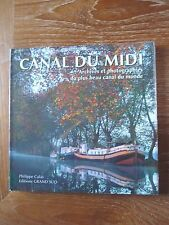 Exceptionnel ! Canal du Midi  Philippe Cals Editions Grand Sud  Neuf