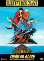 Lupin The 3rd - Dead Or Alive - DVD By Monkey Punch,Kan'ichi Kurita - VERY GOOD