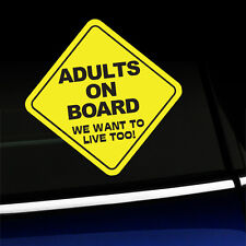 Adults on Board - We want to live too! - Sticker