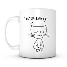 Relax Cat Funny Coffee Mug Christmas Gifts For Men or Women, Him or Her,Mom, Dad