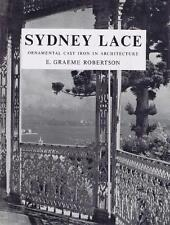 SYDNEY LACE - ORNAMENTAL CAST IRON IN ARCHITECTURE - NOW CLASSIC REFERENCE