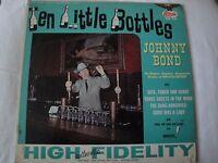 JOHNNY BOND TEN LITTLE BOTTLES VINYL LP 1965 STARDAY RECORDS THE DANG HANGOVER