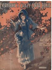 1919 Everybody's Crazy Over Dixie by Bobby Jones, Rubey Cowan and Will Donaldson