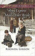 Pony Express Mail-Order Bride (Saddles and Spurs) by Rhonda Gibson